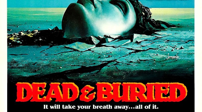 Hysteriska trailers: Dead & Buried (1981)