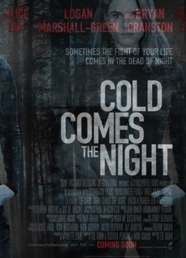 Stockholm Filmfestival: Cold Comes the Night (2013)