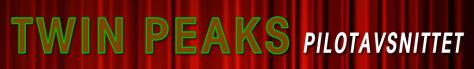Twin-Peaks-Episode-headerPilot