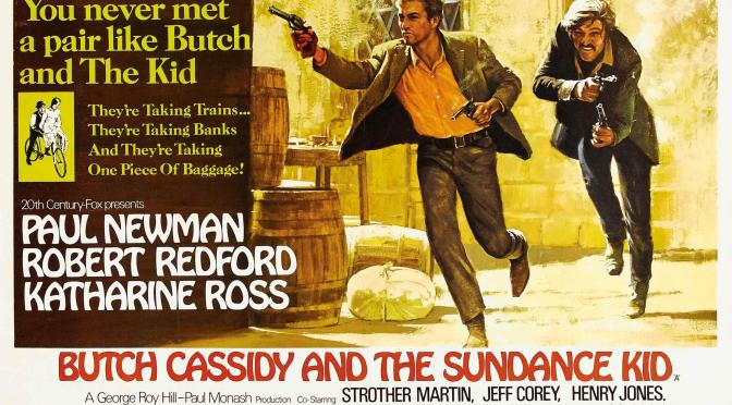 Butch Cassidy and The Sundance Kid (1969) eller: Not that it matters, but most of it is true