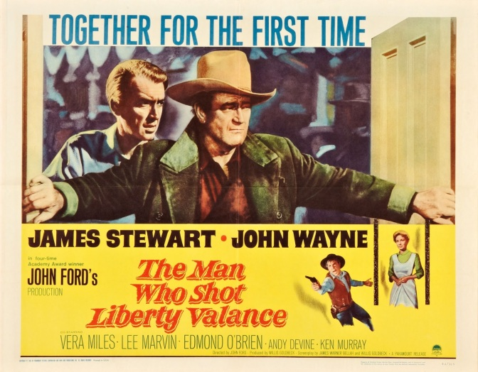 The Man Who Shot Liberty Valance (1962) eller: When the legend becomes fact, print the legend